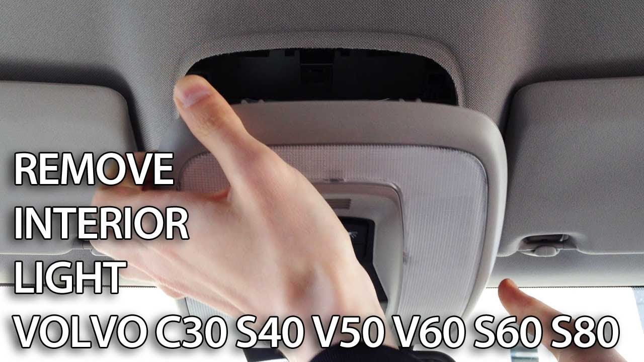 How To Remove Interior Light To Change Bulbs Or Leds In Volvo C30 S40 Or V50 Volvo C30 Volvo Volvo S40