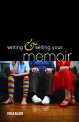 For those who aspire not only to write, but to publish and sell your life story, use this great resource from Writer's Digest to do it right