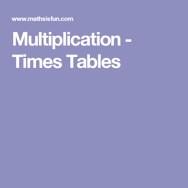 Multiplication - Times Tables | maths | Pinterest
