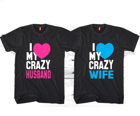 NEW I LOVE MY CRAZY WIFE and HUSBAND Couples T-shirts Valentine/'s Day Ideas