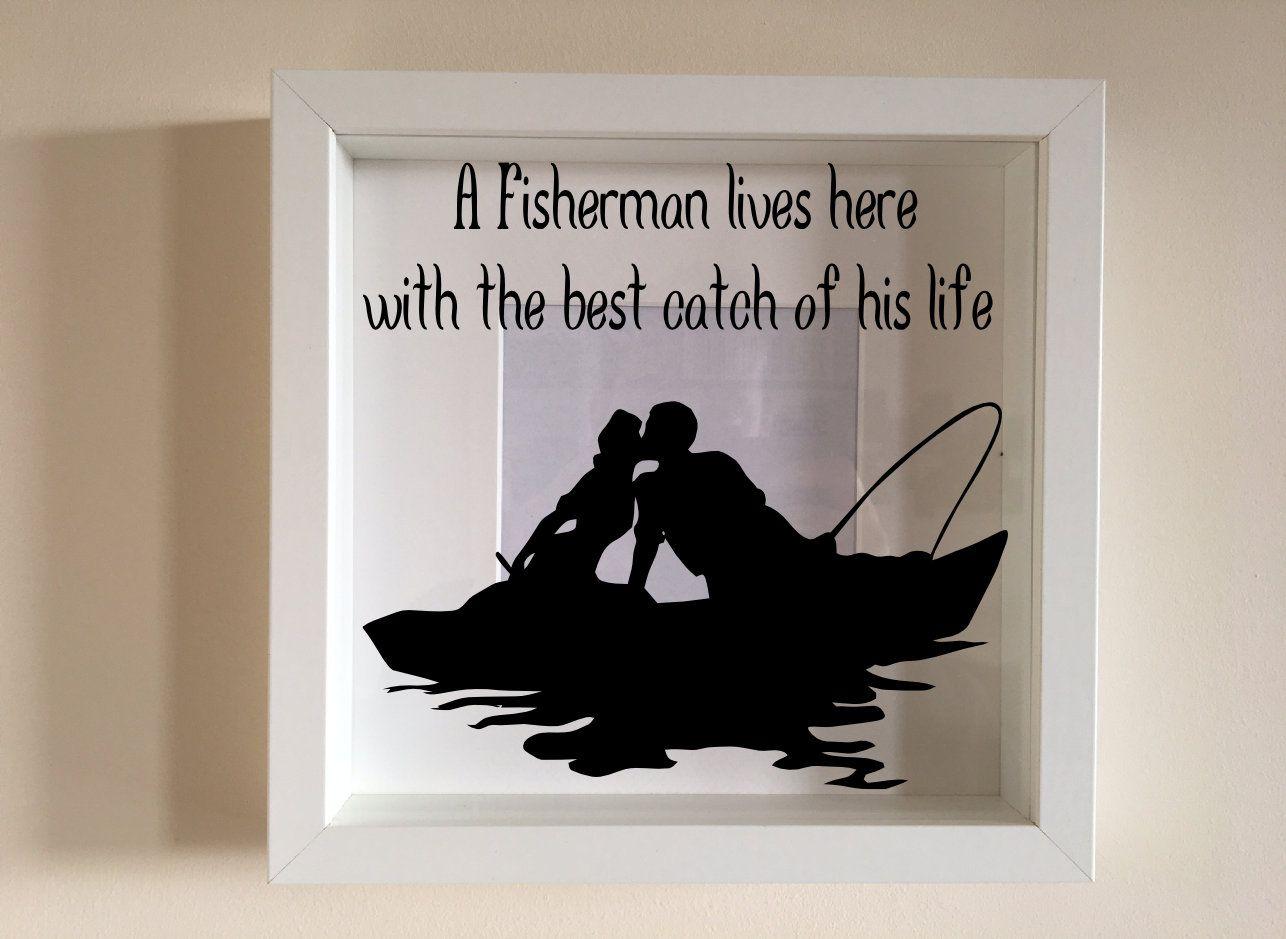 Ikea Ribba Box Frame Personalised Vinyl Wall Art Quote A Fisherman