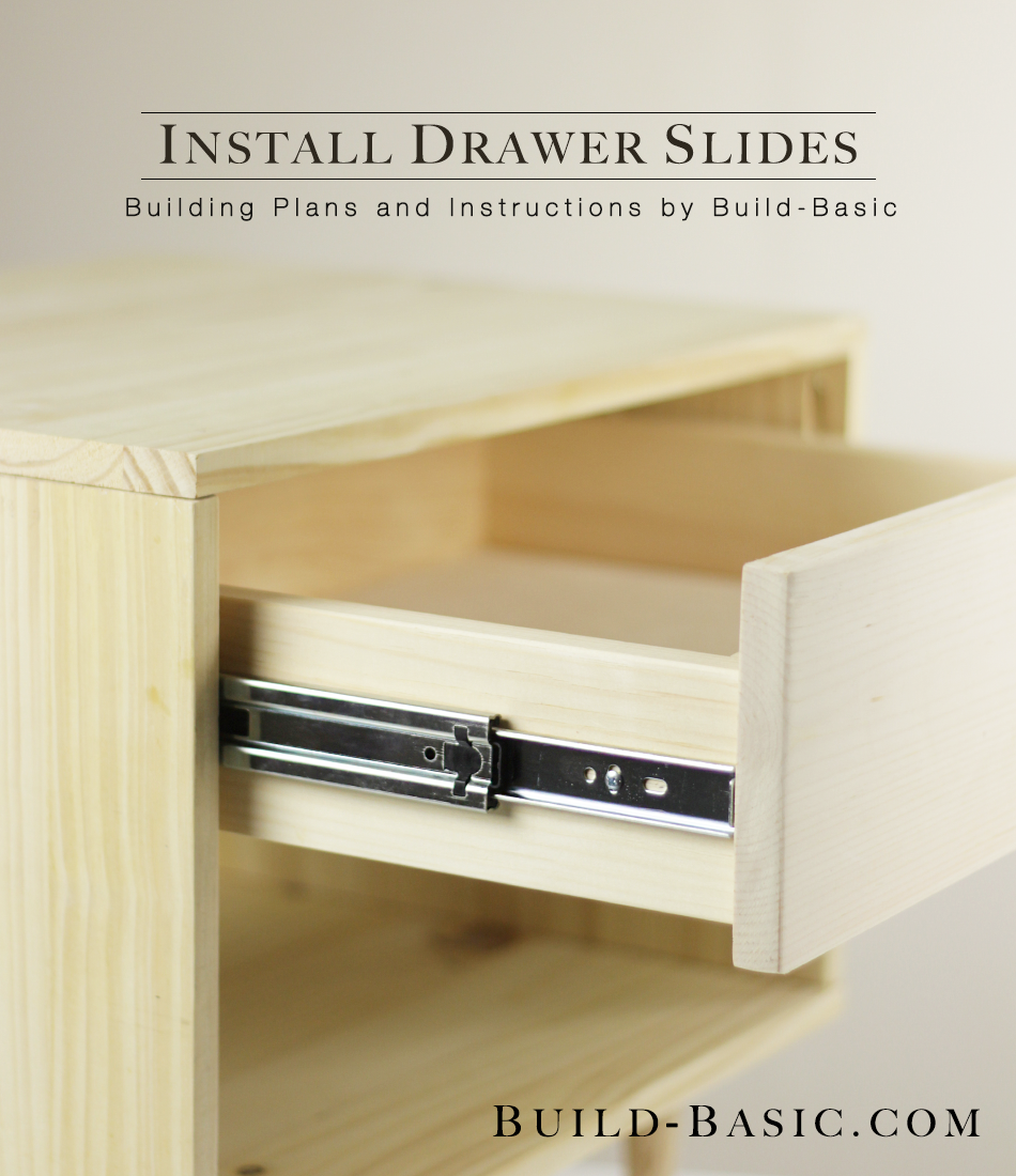 The Easy Way To Install Drawer Slides Instructions And Sxs Images By Buildbasic Www Build Basic Com Diy Drawers Building Drawers Drawer Slides