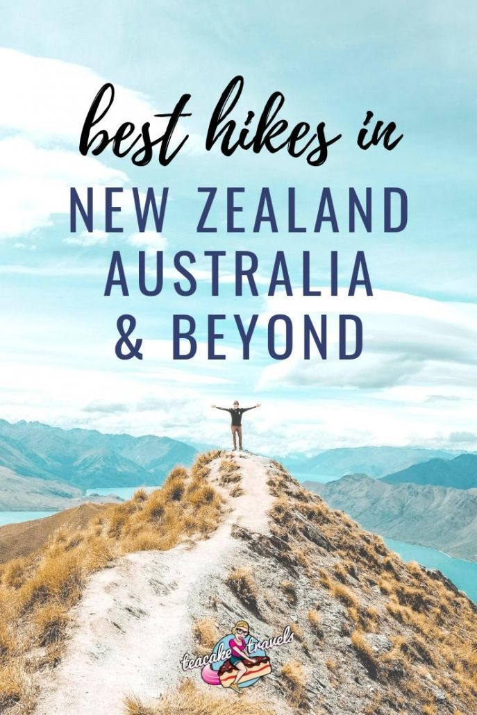 The Best Hikes in New Zealand, Australia and Beyon