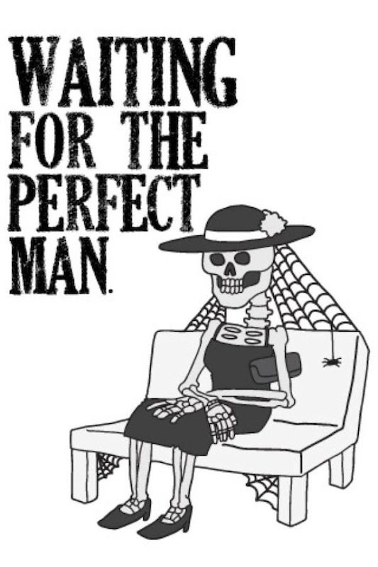 waiting for the perfect man Funny Pinterest Perfect