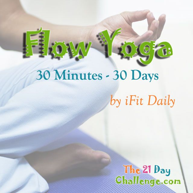 Flow Yoga, 30 minutes 30 days of real time yoga by iFit Daily