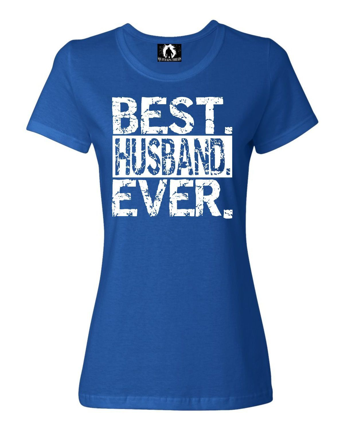Womens Best Husband Ever Funny Father's Day T-Shirt