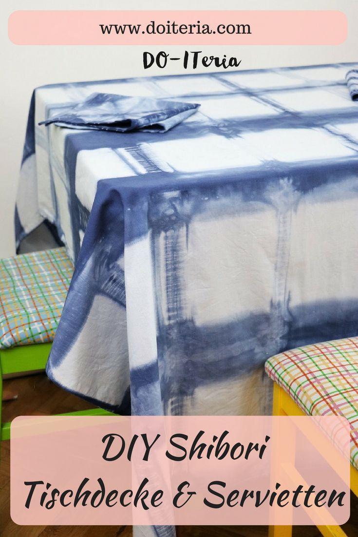 tischdecken selber naehen macht spass, diy shibori tischdecke & servietten | do-iteria diy projekte, Innenarchitektur