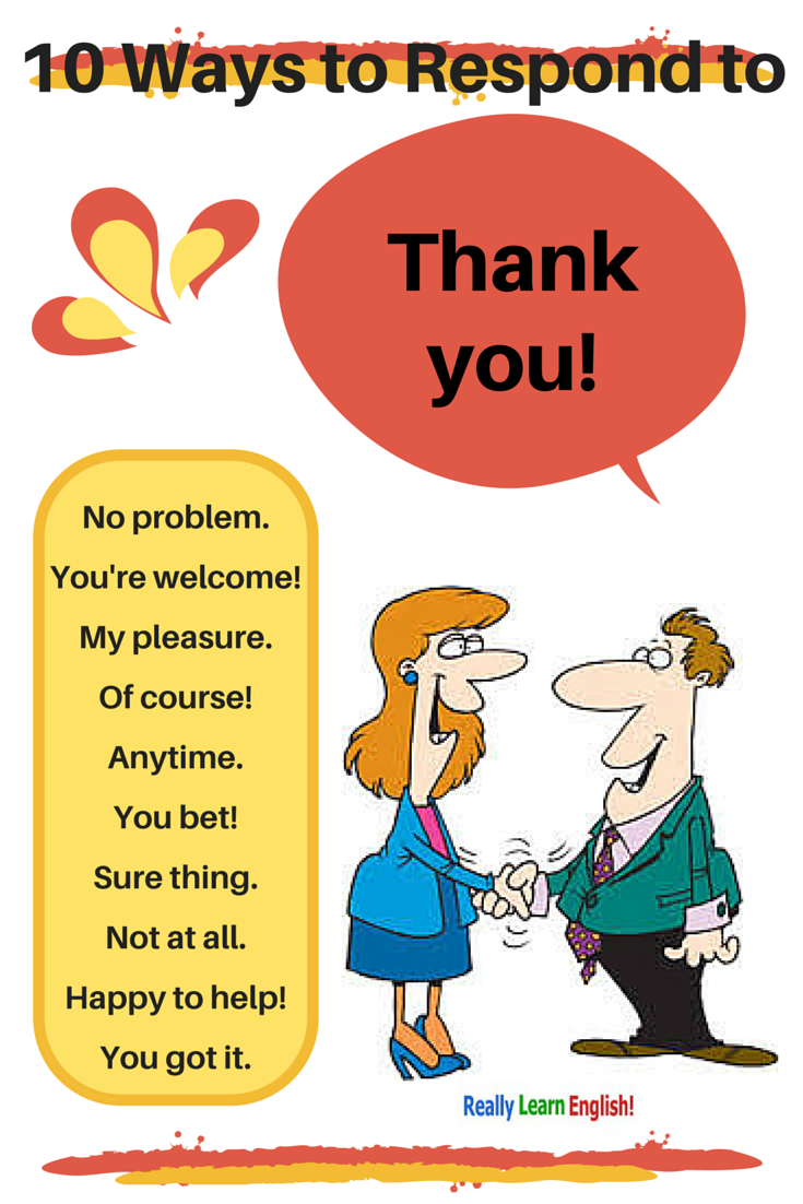 Free learn to speak english english learning english and learning 10 ways to respond to thank you in english synonyms for you kristyandbryce Choice Image