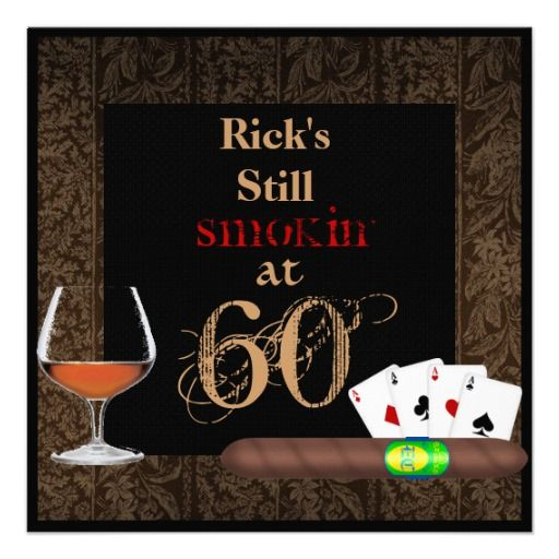 MENS 60th Birthday Cigars,Poker BRANDY INVITATIONS