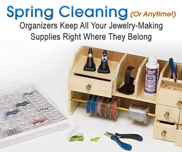 Organizers - Spring Cleaning! | Jewelry making supplies ...