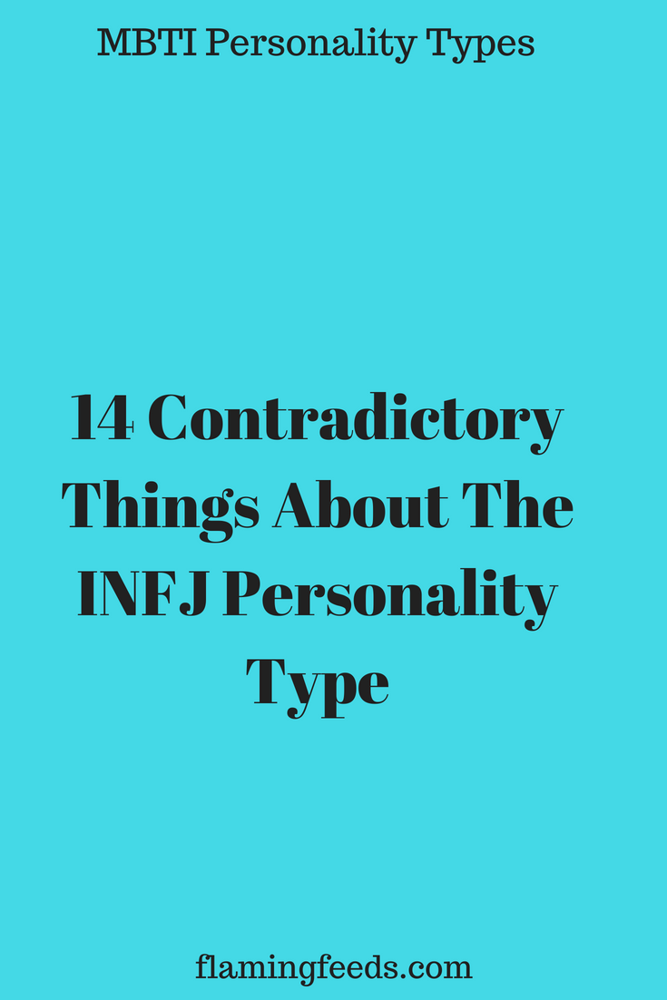 14 Contradictory Things About The INFJ Personality Type – Flaming Feeds