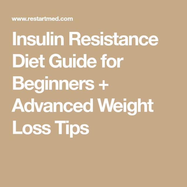 Photo of Insulin Resistance Diet Guide for Beginners + Advanced Weight Loss Tips