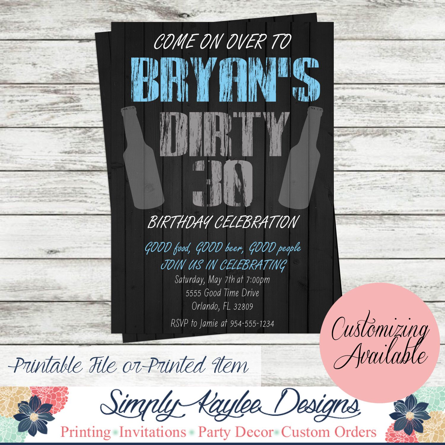 Dirty Birthday Invitation by SimplyKayleeDesigns on Etsy s