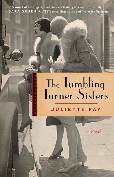 This book is an engrossing look into life of yesteryear and society's impact on women. Beautifully written, grab The Tumbling Turner Sisters by Juliette Fay
