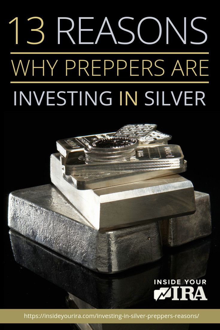 13 reasons why preppers are investing in silver silver