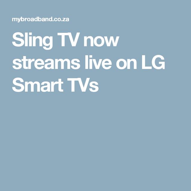 Sling TV now streams live on LG Smart TVs | Sling TV | Sling