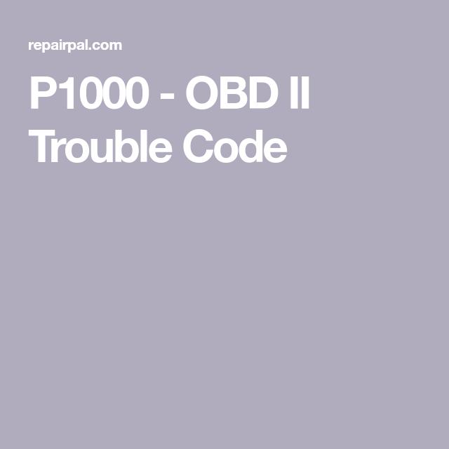 P1000 - OBD II Trouble Code