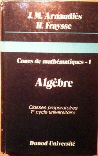 Cours De Mathematiques Tome 1 Algebre Gratuit Mathematiques Algebre Analyse Fonctionnelle