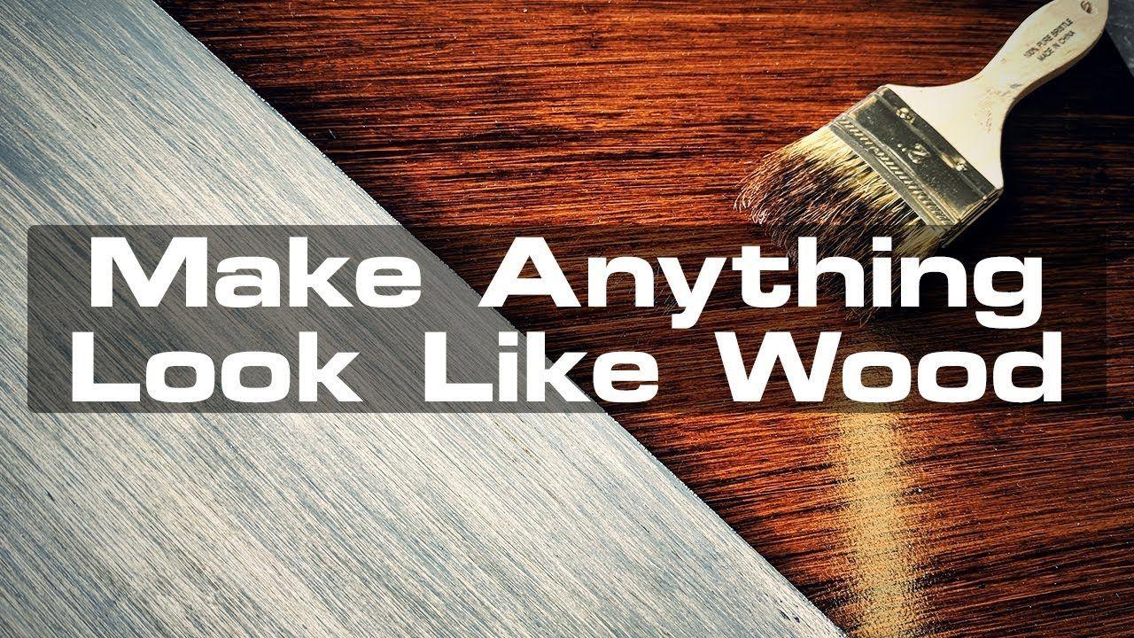 Make Anything Look Like Wood Youtube Staining Wood Wood Foam Brush