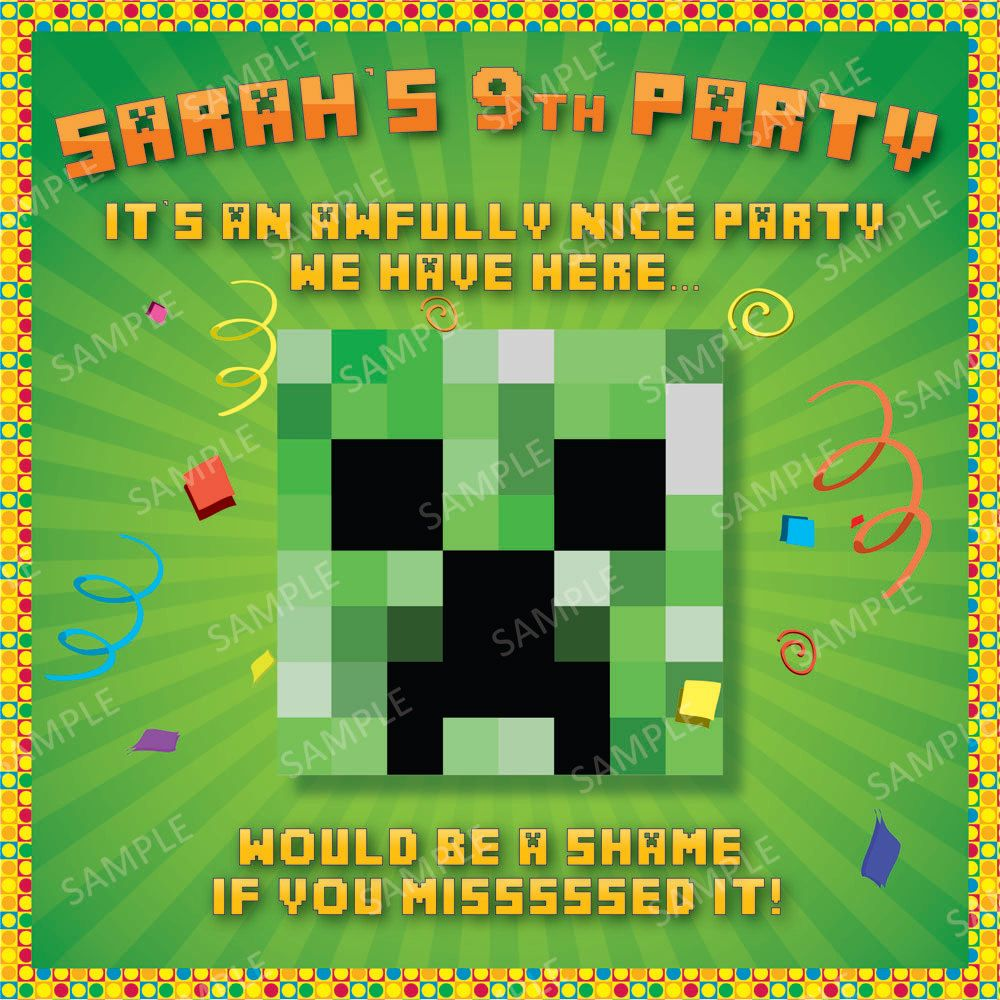 I like this Minecraft party invitation text. This etsy shop has ...