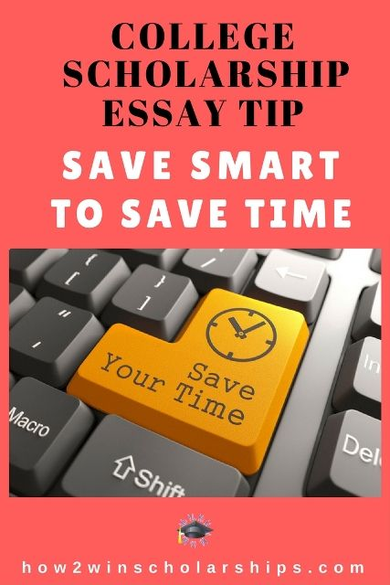 College Scholarship Essay Tip Save Smart! College scholarships