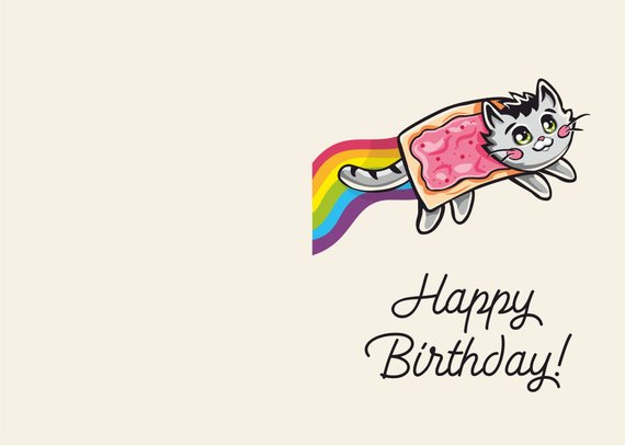 Nyan Cat Themed Rainbow Meme Happy Birthday Greeting Card 7x5 11x85 Printable Custom Personalized