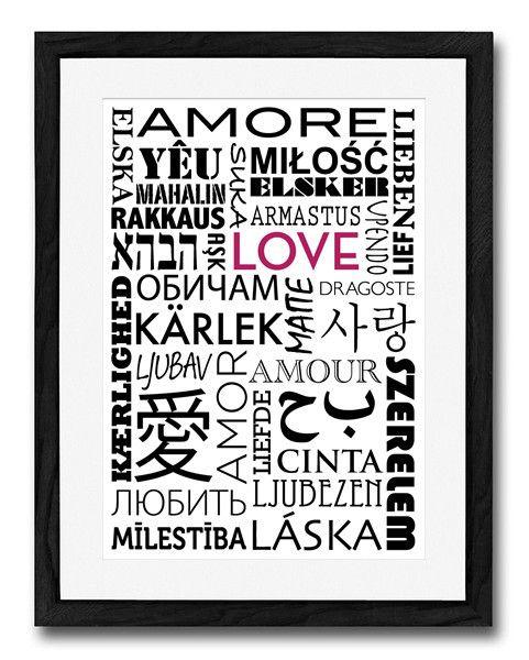 Whole Lotta Love - in every language!  Perfect gift for Valentines Day.