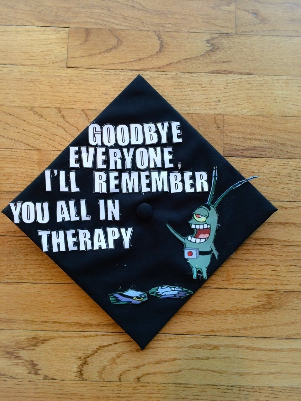 Plankton Meme Goodbye Funny Graduation Caps Graduation