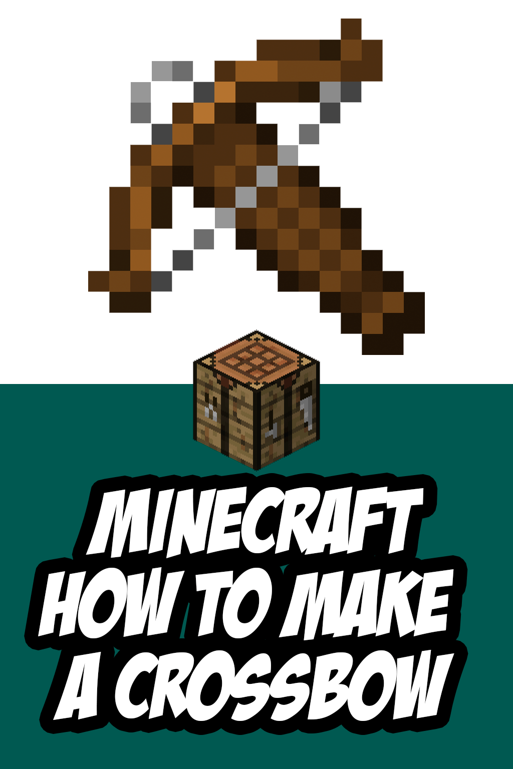 How To Make A Crossbow In Minecraft Minecraft Crossbow Minecraft Drawings