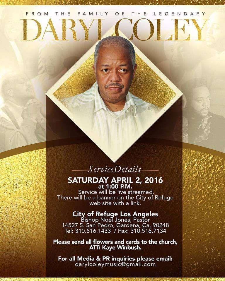 Gospel S Daryl Coley Homegoing Services On April 2nd Stream Live Here Noel Jones Bishop Noel Jones Daryl