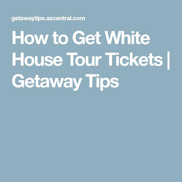 74d10a4083551a8d6908af7a3fd58de4 - How Do I Get Tickets To The White House Tour