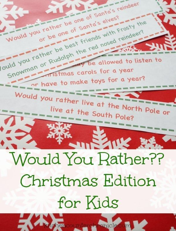 Christmas Game For Kids  Would You Rather Questions For Kids A Free Printable That Will Keep Your Kids Entertained Through The Holidays