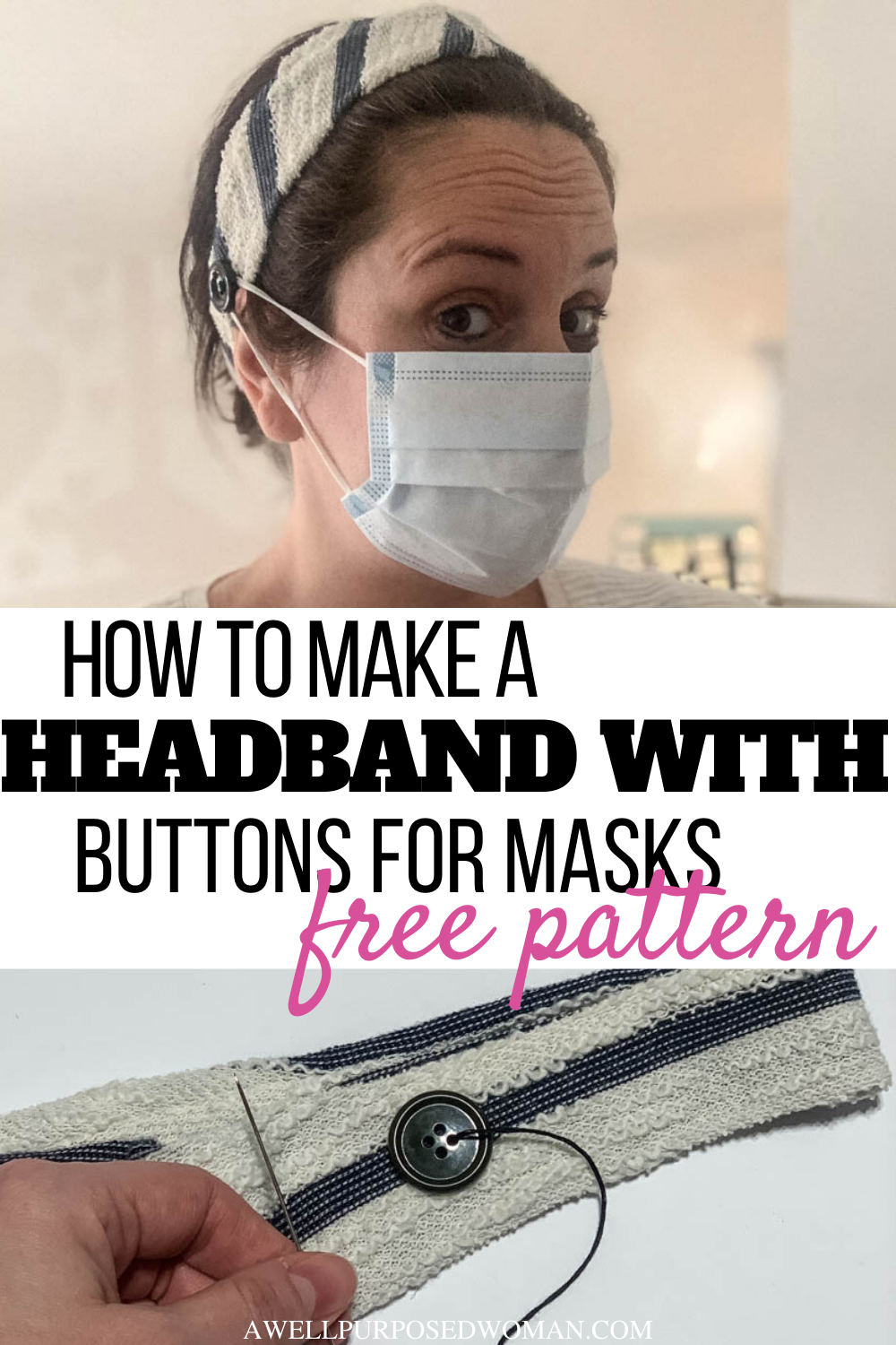 DIY Headband with Buttons for Face Masks (Free Pattern) - A Well Purposed Woman