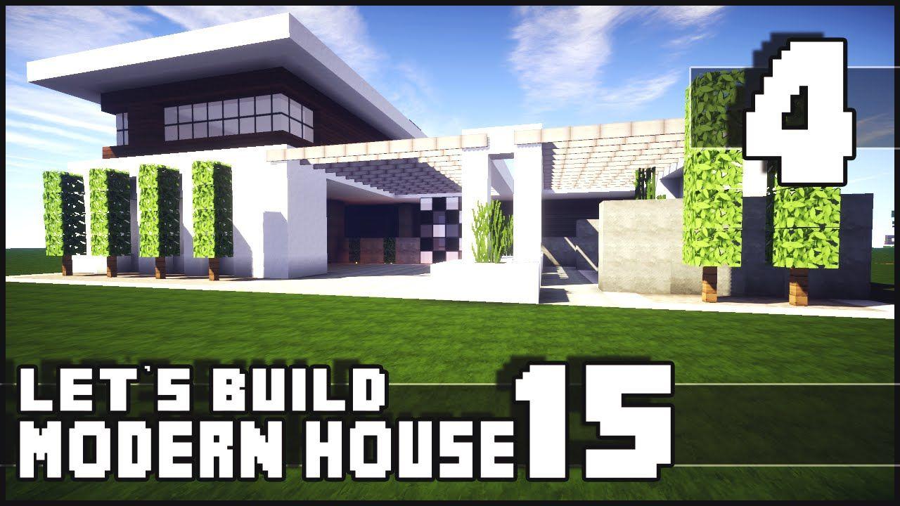 Minecraft Lets Build Modern House 15 Part 4 Download