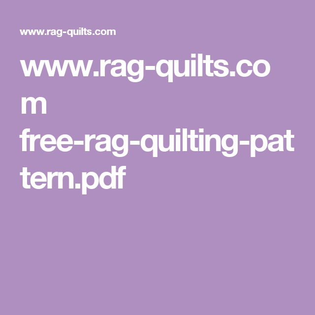 Rag Quilts Free Rag Quilting Patternpdf Quilting Ideas