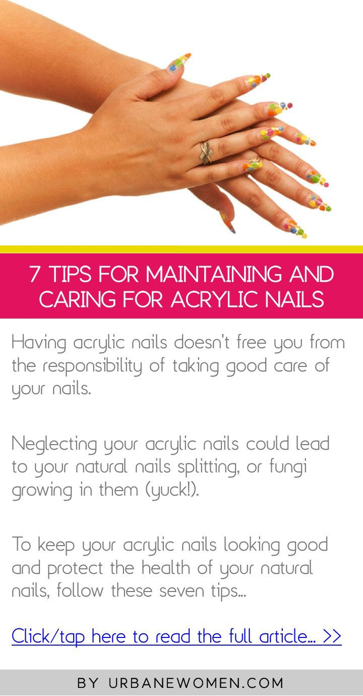 7 tips for maintaining and caring for acrylic nails - Click to read ...