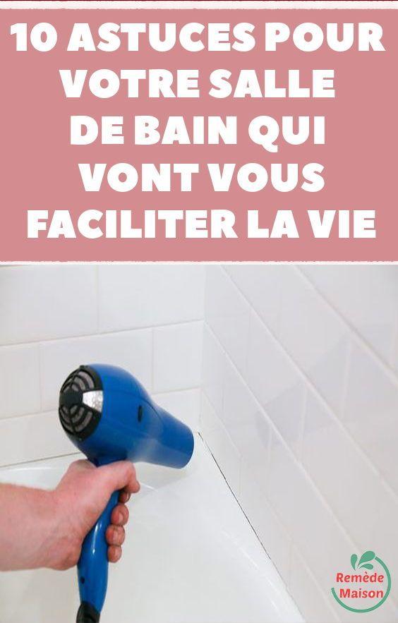 10 Astuces Pour Votre Salle De Bain Qui Vont Vous Faciliter La Vie Salle De Bain Nettoyage Salle De Bain Astuces