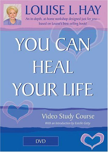 you can heal your life - louise l hay