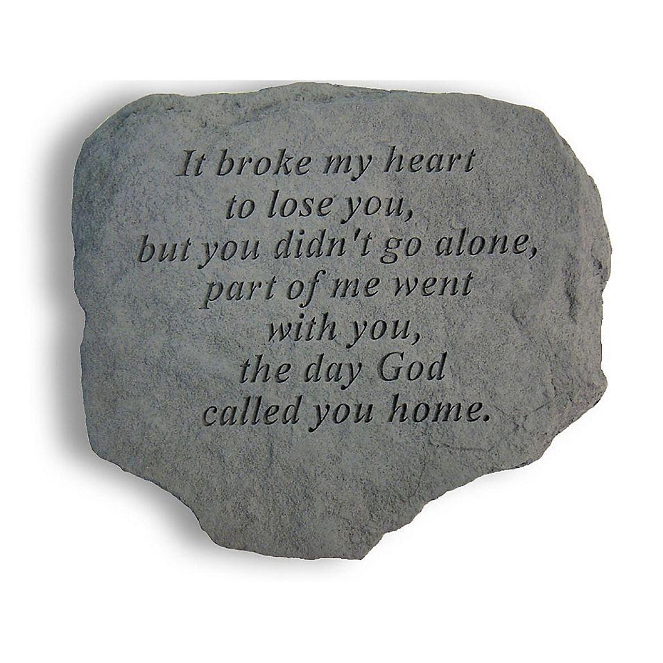 It Broke My Heart Memorial Stone in Grey My heart is