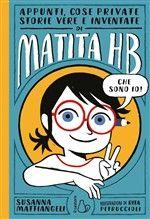 Libro Matita hb - S. Mattiangeli - Il Castoro - Il Castoro bambini | LaFeltrinelli #magariungiorno