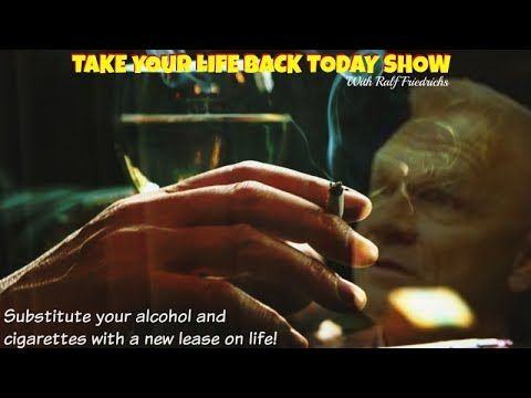 Substitute your alcohol and cigarettes with a new lease on life!