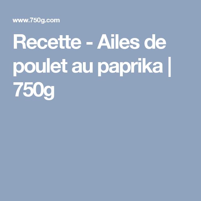 Recette - Ailes de poulet au paprika | 750g