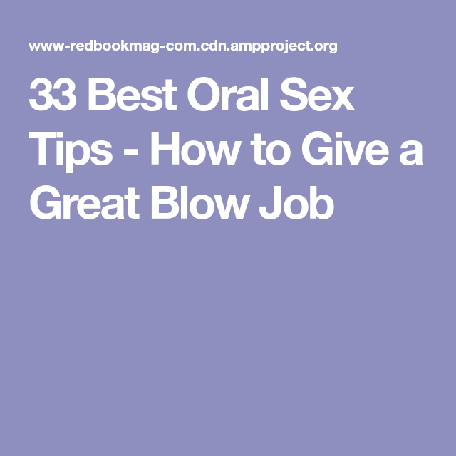 how to give the best oral sex
