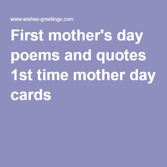 First Mothers Day Poems And Quotes 1st Time Mother Day Cards