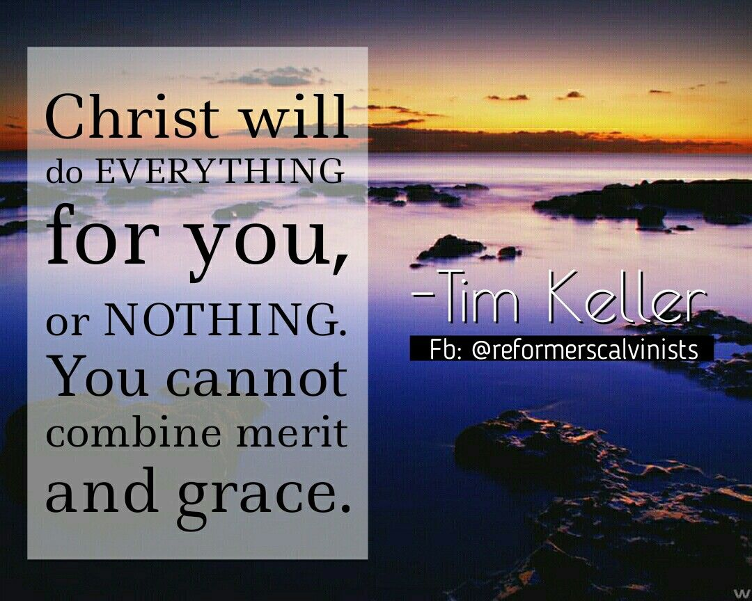 Quotes About Salvation Christian Quotes  Tim Keller Quotes  Christ  Salvation  Grace