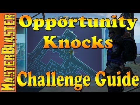 Opportunity Knocks Challenge Guide Borderlands 2 Pinterest