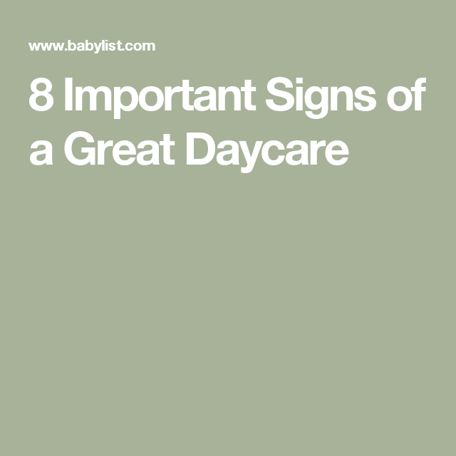 8 Important Qualities of a Great Daycare | Daycare, Greats ...