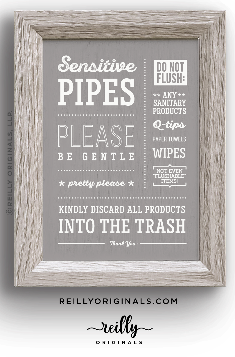 Tastefully inform guests not to flush sanitary items and