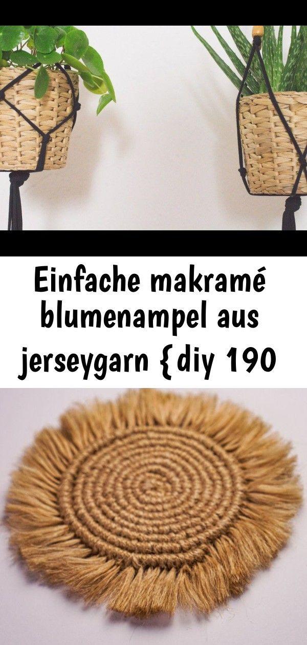 #aus #Blumenampel #DIY #Einfache #Jerseygarn #makramé Einfache Makramé Blumenampel aus Jerseygarn {DIY} | nähmarie DIY Makramee Untersetzer ganz einfach selber machen - Die Schritt-für-Schritt Anleitung zeigt euch die benötigten Knoten für den schneckenförmigen Makramee Untersetzer. Perfekte DIY Deko oder auch eine nette Geschenkidee DIY Wanddeko selber machen_Einfaches Makramee Wall Hanging Kissen aus Baumwolle mit Makramee elfenbeinfarben 45x45 | Maisons du Monde #wanddekoselbermachen