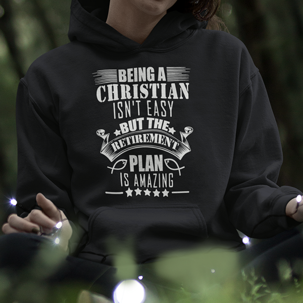 Being a Christian is not easy hoodie - Christian hoodies